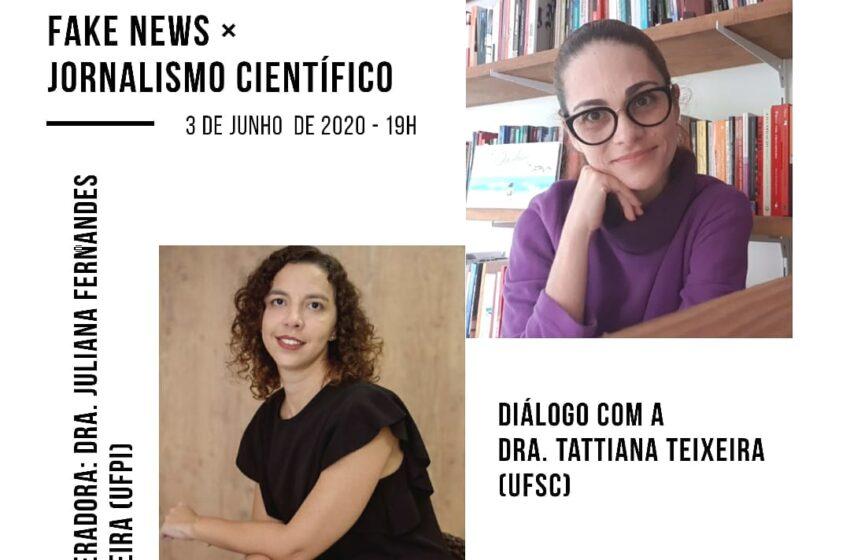 """""""Fake News x Jornalismo Científico"""" é o tema do diálogo a ser realizado pelo NUJOC Checagem nesta quarta-feira (03)"""